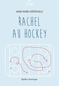Rachel et le hockey : une fuite sans fin 1
