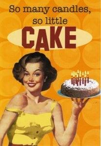 """""""Tant de chandelles, si peu de gâteau!"""""""
